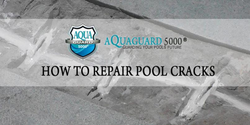 How to Repair a Pool Crack - Aqua Guard 5000